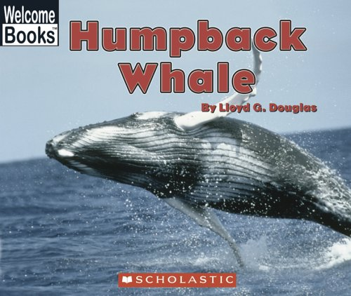 Humpback Whale: Early Intervention Level 9 (Welcome: Douglas, Lloyd G.