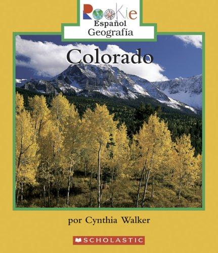 9780516250458: Colorado (Rookie Espanol)