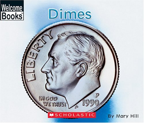9780516250564: Dimes: money matters (Welcome Books)