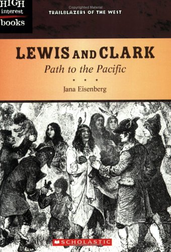 9780516250960: Lewis And Clark: Path To The Pacific (Trailblazers of the West)