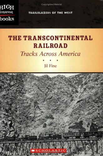 9780516250984: The Transcontinental Railroad: Tracks Across America (Trailblazers of the West)