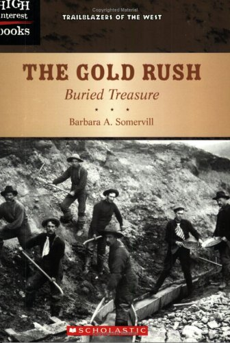 9780516250991: The Gold Rush: Buried Treasure (Trailblazers of the West)