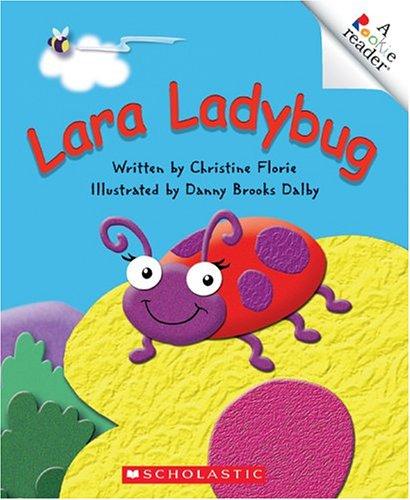 9780516251370: Lara Ladybug (Rookie Readers)