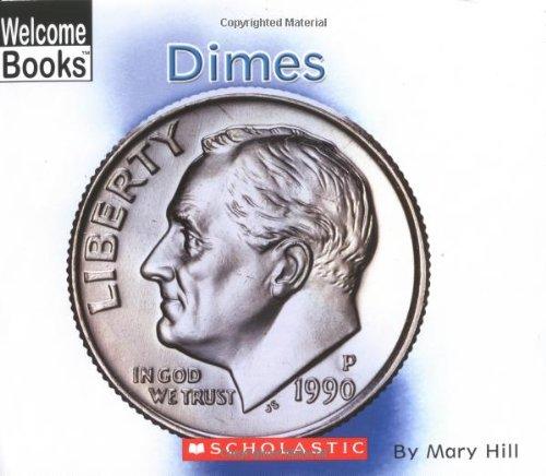 9780516251691: Dimes (Welcome Books)