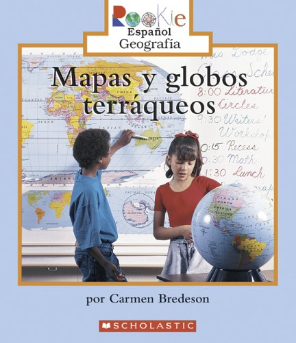 9780516252414: Mapas y Globos Terraqueos = Looking at Maps and Globes (Rookie Espanol) (Spanish Edition)
