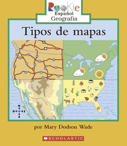 9780516252438: Tipos De Mapas/types Of Maps (Rookie Espanol Geografia) (Spanish Edition)