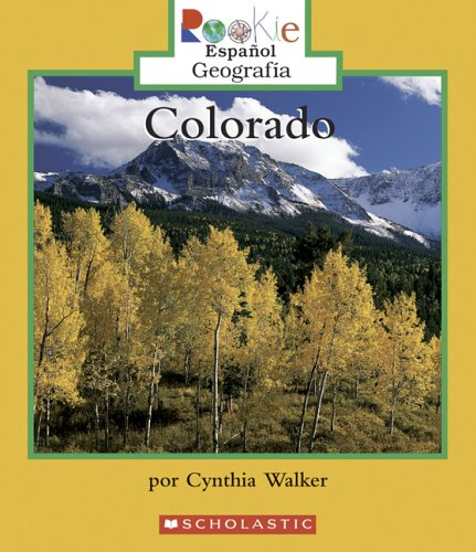 9780516252445: Colorado (Rookie Espanol)