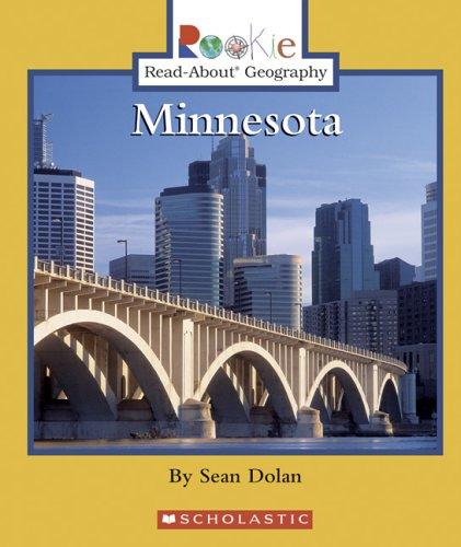 Minnesota (Rookie Read-About Geography): Dolan, Sean J.