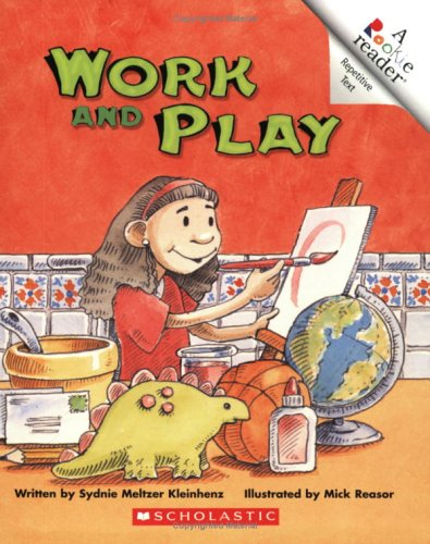 9780516252827: Work And Play (Rookie Readers)
