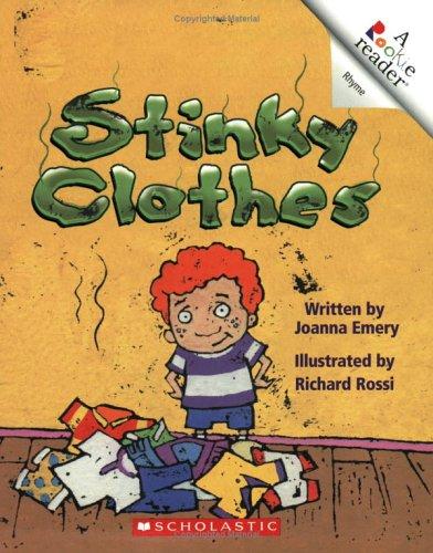 Stinky Clothes (Rookie Reader Rhyme): Emery, Joanna