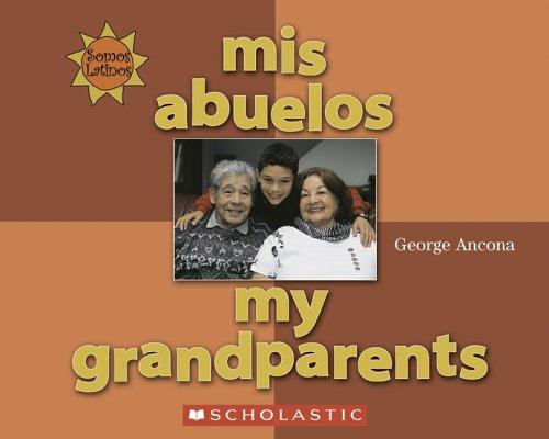 9780516252940: Mis Abuelos/My Grandparents (Somos Latinos/We Are Latinos)