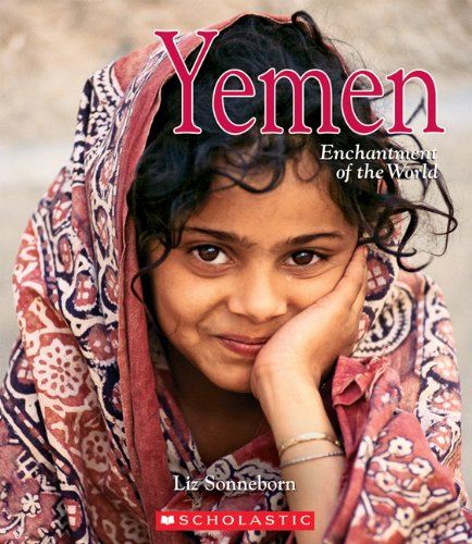 9780516252964: Yemen (Enchantment of the World, Second Series)