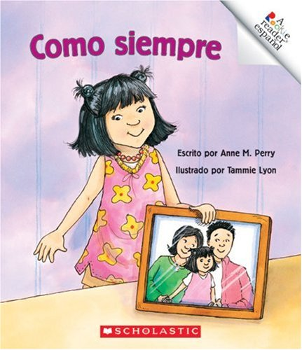 Como Siempre = Just Like Always (A Rookie Reader Espanol) (Spanish Edition): Perry, Anne M.