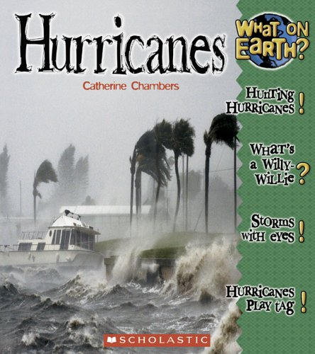 Hurricanes (What on Earth?: Wild Weather): Catherine Chambers