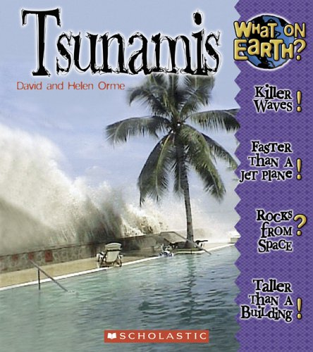 Tsunamis (What on Earth?): David Orme