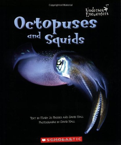 9780516253503: Octopuses and Squids (Undersea Encounters)
