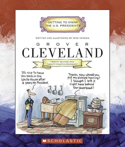 Grover Cleveland (Getting to Know the U.S. Presidents) (0516254022) by Mike Venezia