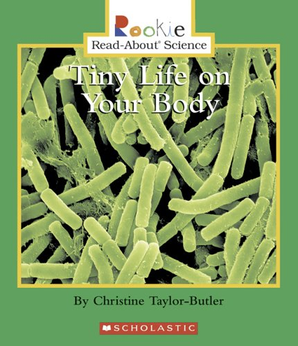9780516254807: Library Book: Tiny Life On Your Body (Rise and Shine)