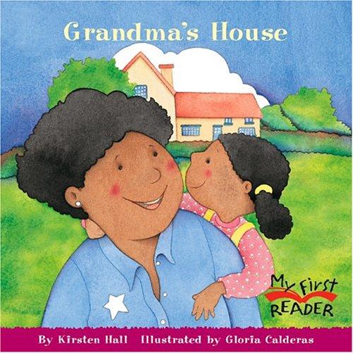 9780516255026: Grandma's House (My First Reader)