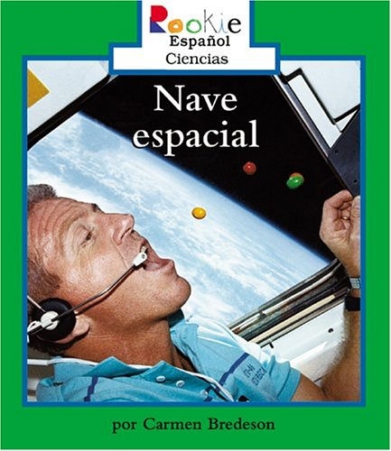 9780516255118: Nave Espacial/living On A Space Schuttle (Rookie Espanol) (Spanish Edition)