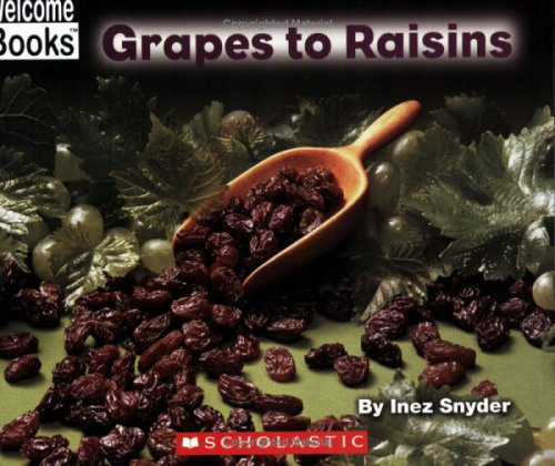 9780516255286: Grapes To Raisins (How Things are Made)