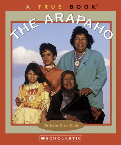 9780516255866: The Arapaho (True Books)