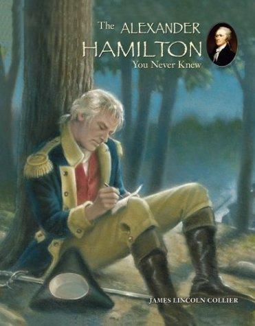 9780516258348: The Alexander Hamilton You Never Knew