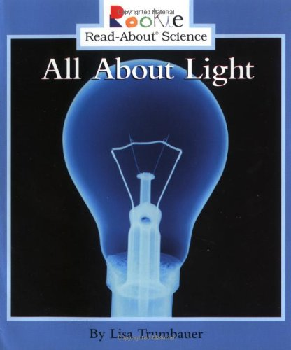 All about Light (Paperback): Lisa Trumbauer