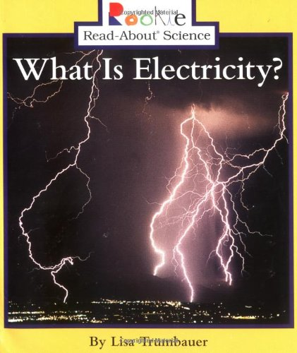 9780516258454: What Is Electricity? (Rookie Read-About Science)