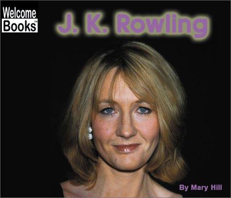 9780516258669: J.K. Rowling (Welcome Books)