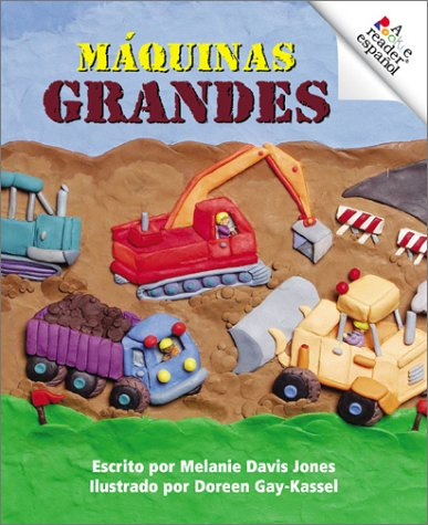9780516258874: Maquinas Grandes (Rookie Espanol) (Spanish Edition)