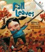 Fall Leaves (Rookie Readers): Don L. Curry; Illustrator-Aaron Jasinski