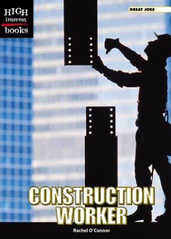 9780516259239: Construction Worker (High Interest Books)