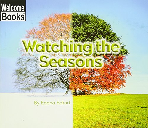 9780516259376: Watching the Seasons (Welcome Books: Watching Nature (Paperback))