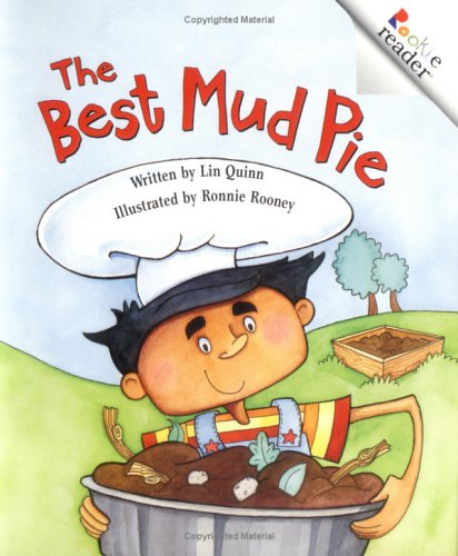 The Best Mud Pie (Rookie Readers Level B): Quinn, Lin