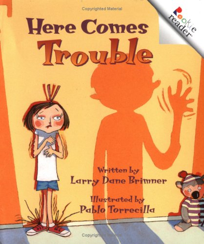 Here Comes Trouble (Rookie Readers Level B): Brimner, Larry Dane