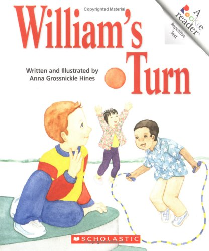 William's Turn (Rookie Readers Level B) (9780516259697) by Hines, Anna Grossnickle