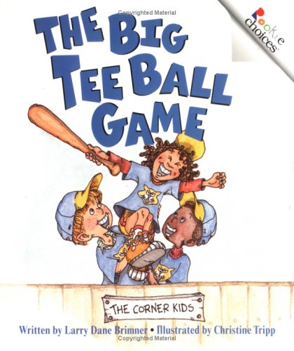 9780516259741: The Big Tee Ball Game (Rookie Choices)