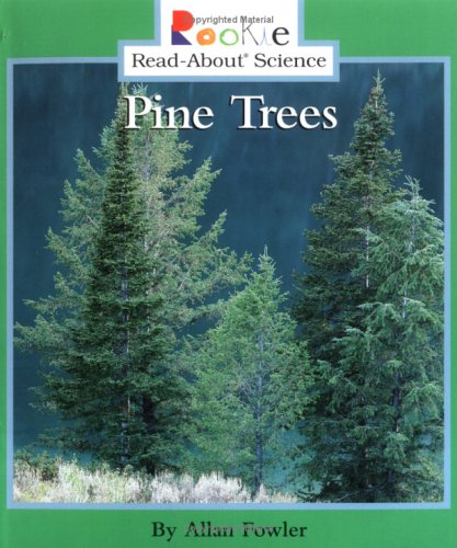 9780516259871: Pine Trees (Rookie Read-About Science)