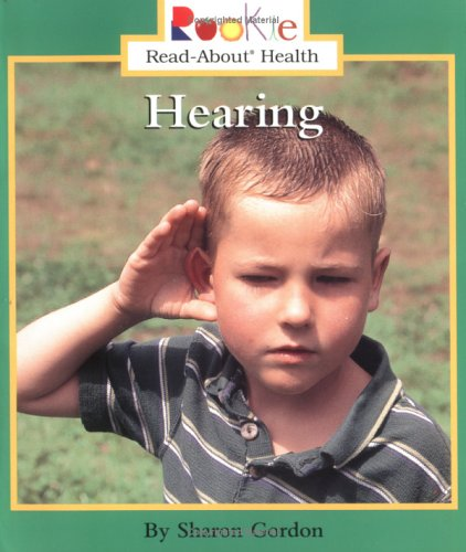 9780516259895: Hearing (Rookie Read-About Health)