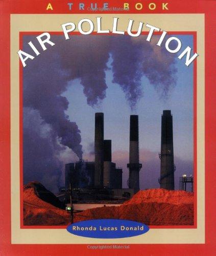 9780516259987: Air Pollution (True Books: Environment)