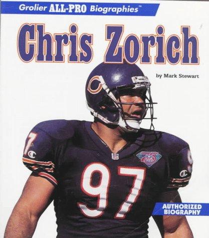 9780516260020: Chris Zorich (Grolier All-Pro Biographies)