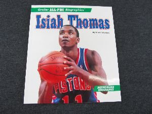9780516260044: Isiah Thomas (Grolier All-Pro Biographies)