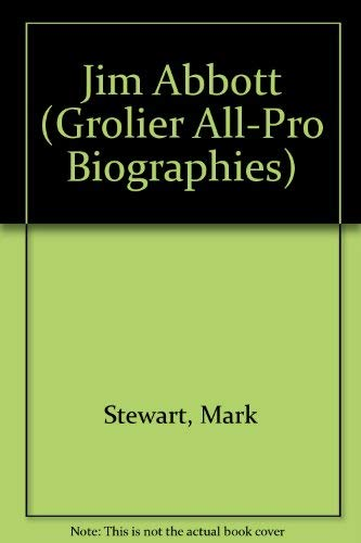 9780516260068: Jim Abbott (Grolier All-Pro Biographies)