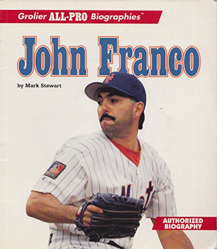 9780516260204: John Franco (Grolier All-Pro Biographies)