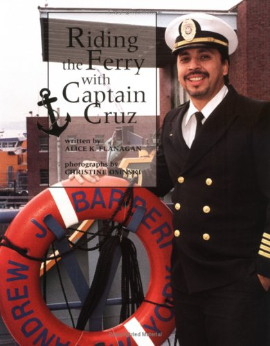 9780516260594: Riding the Ferry With Captain Cruz (Our Neighborhood)