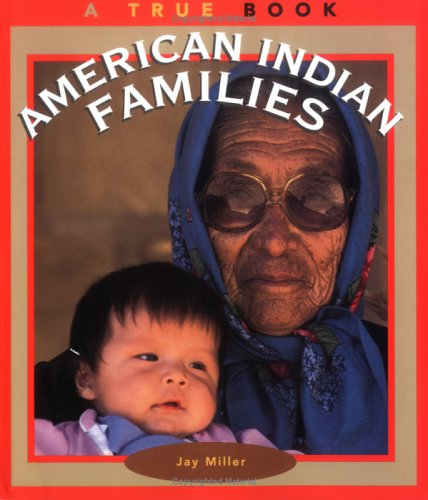 9780516260891: American Indian Families (True Book)