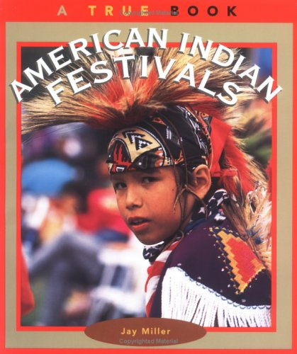 9780516260907: American Indian Festivals (True Books: American Indians)