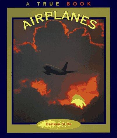 9780516261614: Airplanes (True Book)
