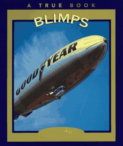 9780516261638: Blimps (True Books: Transportation)